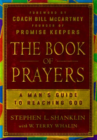 The Book of Prayers: A Man's Guide to Reaching God