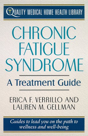 9780312180669: Chronic Fatigue Syndrome Treatment: A Treatment Guide (Quality Medical Home Health Library)