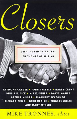 9780312180683: Closers: Great American Writers on the Art of Selling
