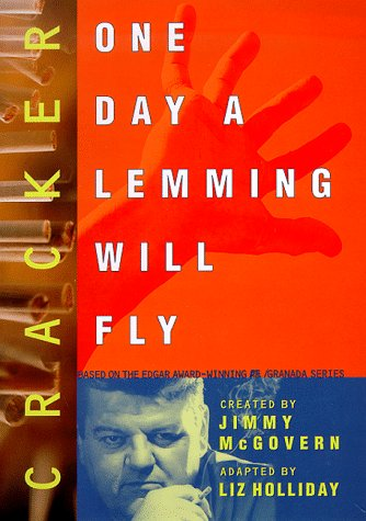 Cracker: One Day a Lemming Will Fly: Holliday, Liz; McGovern,