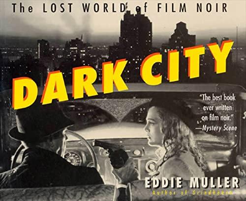 9780312180768: Dark City: The Lost World of Film Noir