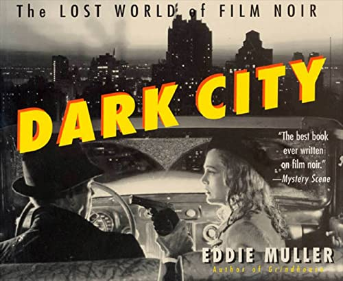 9780312180768: Dark City: The Lost World of Film Noir