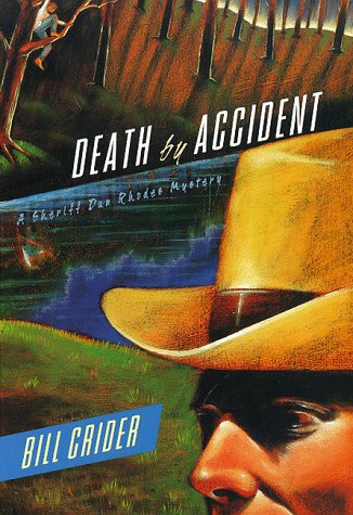 9780312180805: Death by Accident (Sheriff Dan Rhodes Mysteries, No. 9)