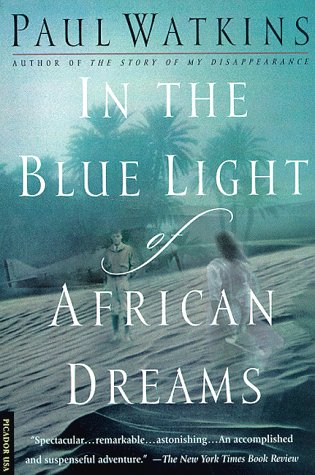 9780312181130: In the Blue Light of African Dreams