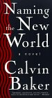 Naming the New World: A Novel (Signed)