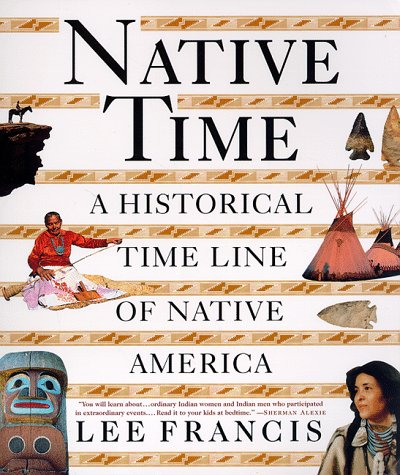 9780312181413: Native Time: A Historical Time Line of Native America