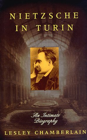 9780312181451: Nietzsche in Turin: An Intimate Biography