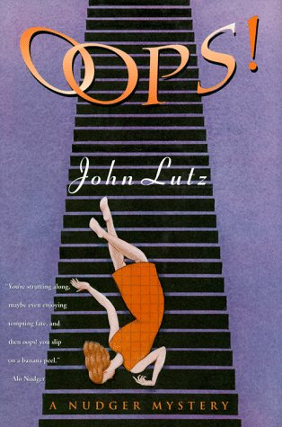 Oops!: A Nudger Mystery: Lutz, John