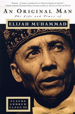 9780312181536: An Original Man: The Life and Times of Elijah Muhammad