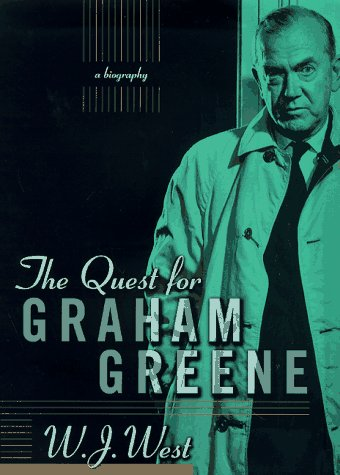 The Quest for Graham Greene: West, W. J.