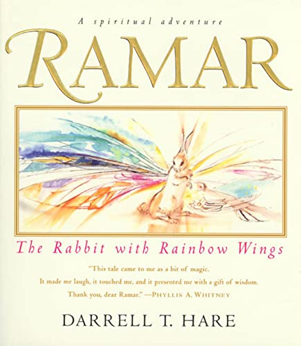 Ramar the Rabbit with Rainbow Wings: Darrell T. Hare