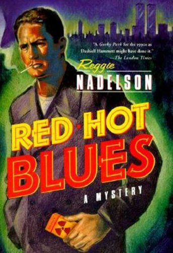 Red Hot Blues (Artie Cohen Mysteries): Nadelson, Reggie