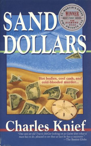 Sand Dollars (John Caine Mysteries): Knief, Charles