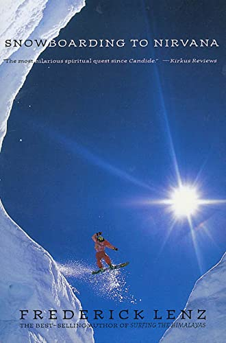 Stock image for Snowboarding to Nirvana: A Novel for sale by Bayside Books