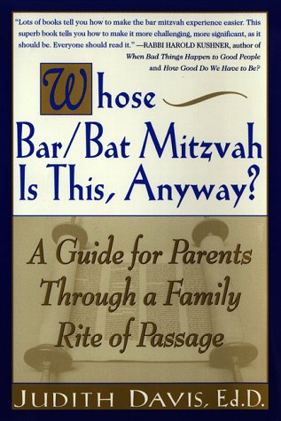 9780312181970: Whose Bar/Bat Mitzvah Is This, Anyway?: A Guide for Parents Through a Family Rite of Passage