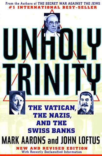 9780312181994: Unholy Trinity: The Vatican, The Nazis, and The Swiss Banks