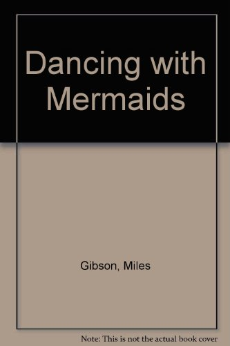 9780312182205: Dancing with Mermaids