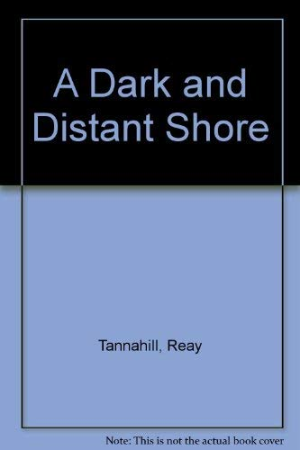 9780312182250: A Dark and Distant Shore