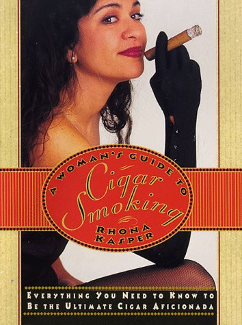 9780312182304: Woman's Guide To Cigar Smoking