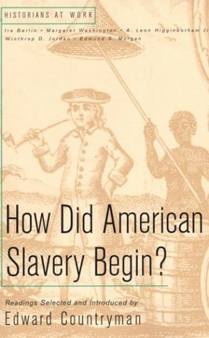 9780312182618: How Did American Slavery Begin? (Historians at Work)