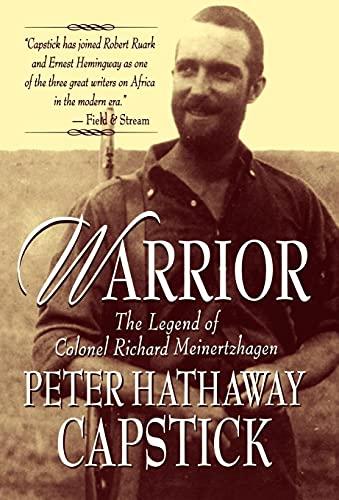 9780312182717: Warrior: The Legend Of Colonel Richard Meinertzhagen