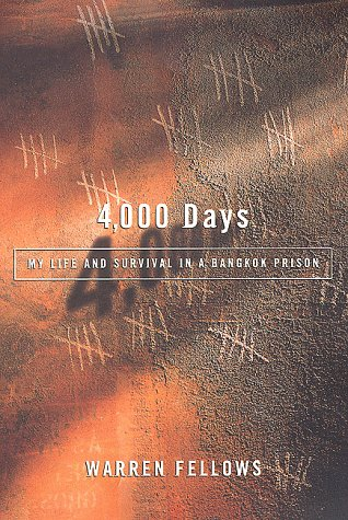 9780312182960: 4,000 Days: My Life and Survival in a Bangkok Prison