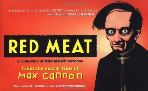 9780312183028: Red Meat: A Collection of Red Meat Cartoons From the Secret Files of Max Cannon
