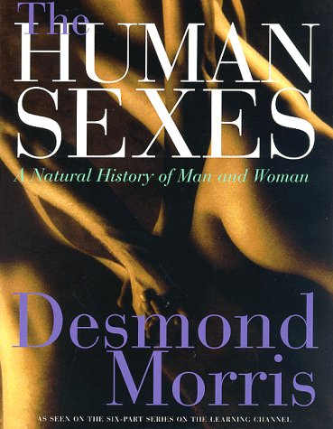 9780312183110: The Human Sexes: A Natural History of Man and Woman