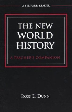 9780312183271: The New World History: A Teacher's Companion (Bedford Reader)