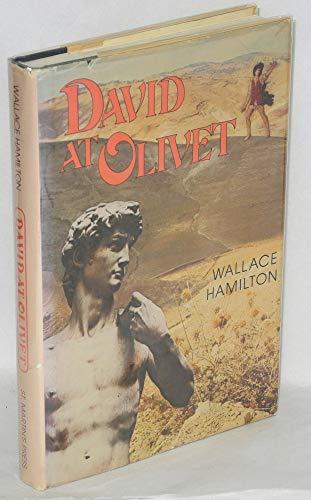 David at Olivet: Hamilton, Wallace