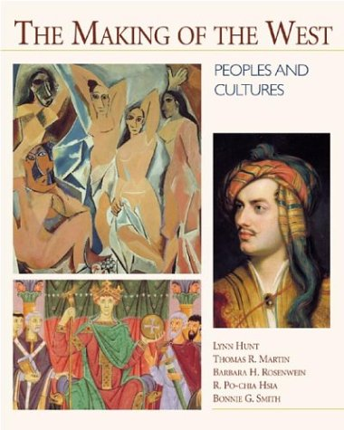 9780312183707: The Making of the West: Peoples and Cultures