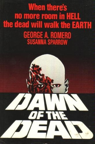 9780312183943: Dawn of the Dead