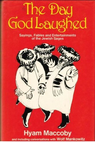 9780312184032: The Day God Laughed: Sayings, Fables, and Entertainments of the Jewish Sages