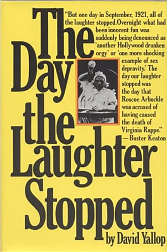 The Day the Laughter Stopped: David Yallop