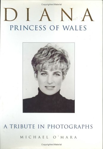 9780312184230: Diana: A Tribute in Photographs