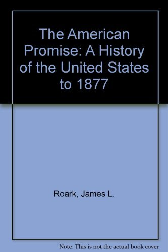 9780312184520: The American Promise : A History of the United States