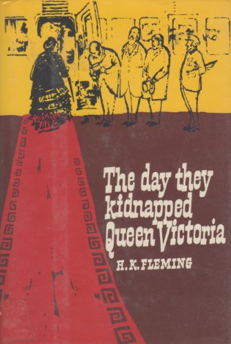 9780312184575: The Day They Kidnapped Queen Victoria