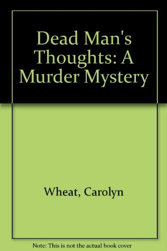9780312185015: Dead Man's Thoughts: A Murder Mystery