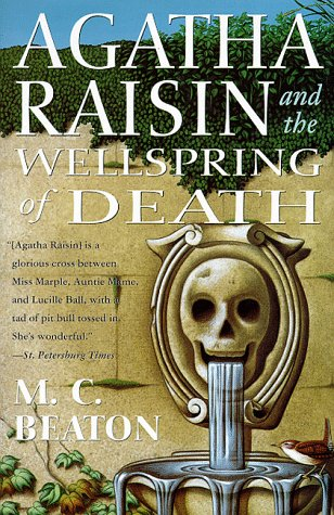9780312185237: Agatha Raisin and the Wellspring of Death