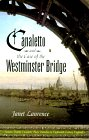 Canaletto and the Case of the Westminster Bridge: Laurence, Janet