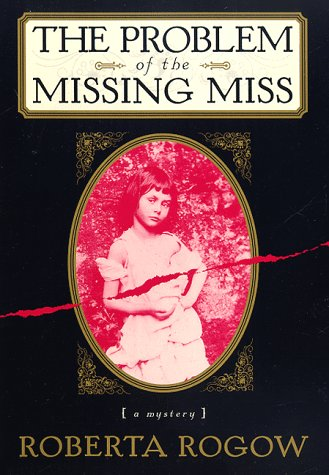 The Problem of the Missing Miss: Roberta Rogow