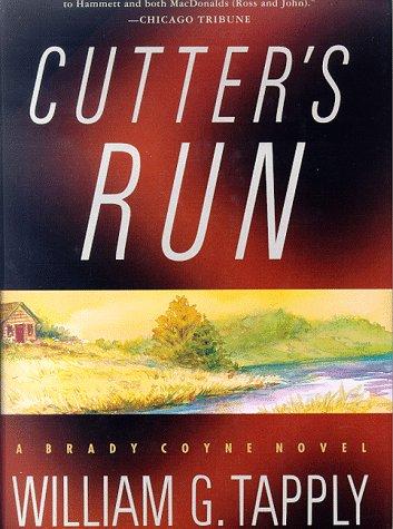 9780312185619: Cutter's Run (Brady Coyne Mysteries)