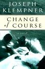 Change of Course: Klempner, Joseph T.