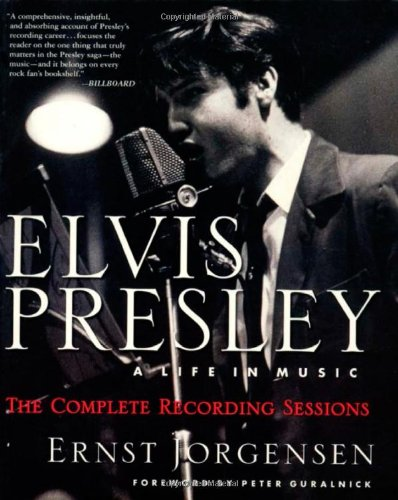 9780312185725: Elvis Presley: A Life in Music: The Complete Recording Sessions