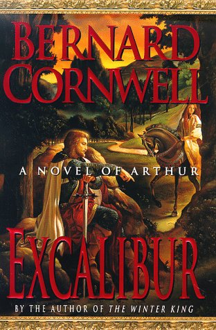 9780312185756: Excalibur: a Novel of Arthur (Warlord Chronicles)