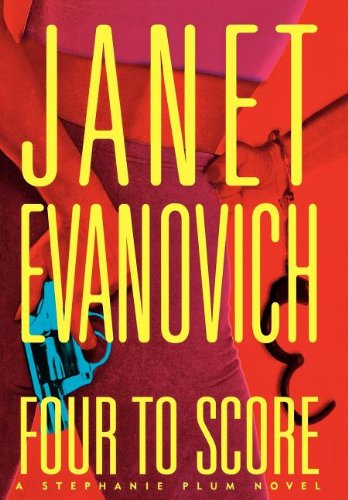 Four To Score ***SIGNED***: Janet Evanovich