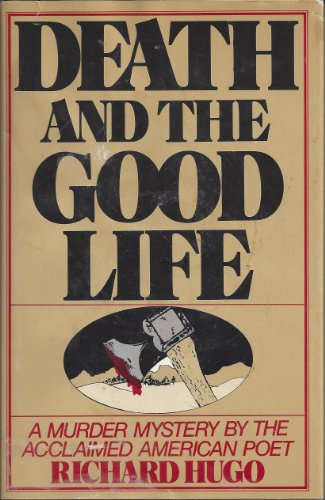 9780312185886: Death and the good life