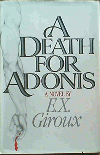 A Death for Adonis: Giroux, E. X.