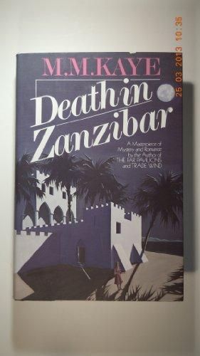 Death in Zanzibar: Kaye, M. M.