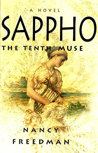 Sappho: The Tenth Muse: Nancy Freedman